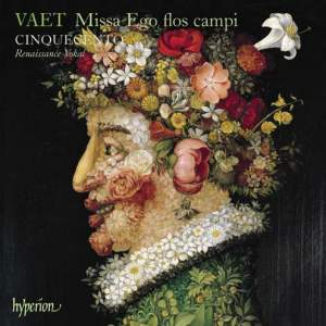 Vaet - Missa Ego flos campi and other works