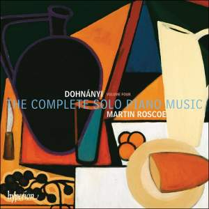 Ernő Dohnányi: The Complete Solo Piano Music, Vol. 4