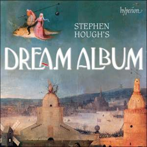 Stephen Hough's Dream Album