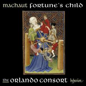 Guillaume de Machaut: Fortune's Child