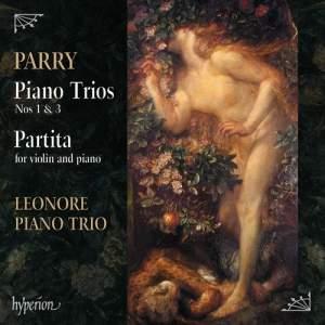Parry: Piano Trios Nos. 1 & 3