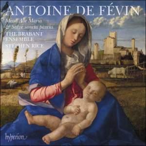 de Févin: Missa Ave Maria & Missa Salve sancta parens Product Image