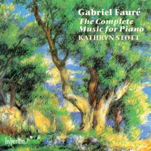 Fauré: The Complete Music for Piano