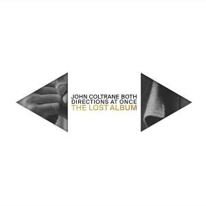 John Coltrane: Both Directions At Once - The Lost Album - Vinyl Edition Product Image