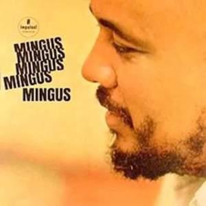 Mingus Mingus Mingus Mingus Mingus - Vinyl Edition