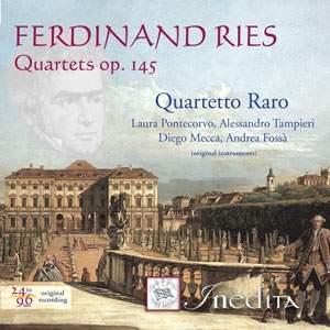 Ferdinand Ries: Quartets Op. 145