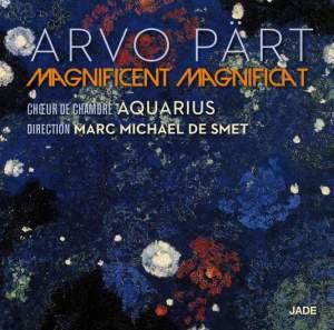 Arvo Pärt: Magnificent Magnificat