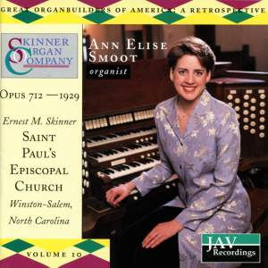 Ann Elise Smoot: Great Organbuilders of America - A Retrospective