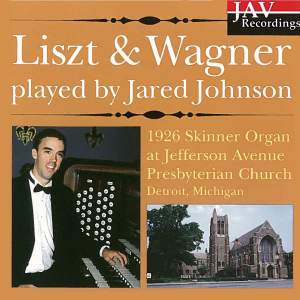 Liszt and Wagner played by Jared Johnson