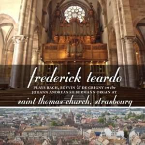 Frederick Teardo on the Organ of Saint Thomas Church, Strasbourg