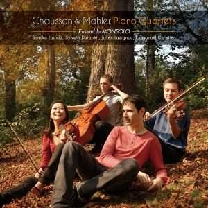 Chausson & Mahler: Piano Quartets
