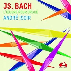 JS Bach - L'œuvre pour orgue