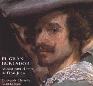 The Great Seducer: Music for the Don Juan Legend