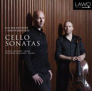 Rachmaninov & Shostakovich: Cello Sonatas