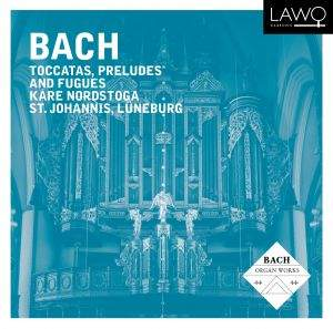 J. S. Bach: Toccatas, Preludes And Fugues