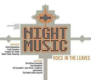 Night Music: Voice in the Leaves