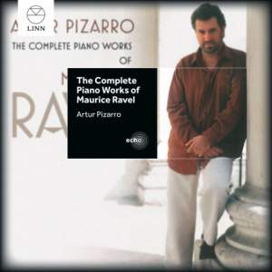 The Complete Piano Works of Maurice Ravel: Artur Pizarro Product Image