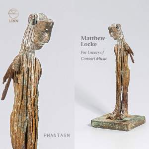 Matthew Locke: For Lovers of Consort Music