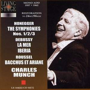 Charles Munch conducts Honegger, Debussy & Roussel