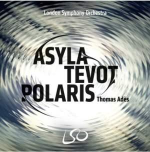 Adès: Asyla, Tevot & Polaris