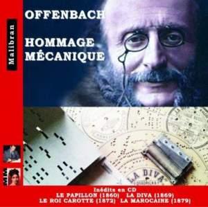 Offenbach: Homage Mecanique (Mechanical Pianos)
