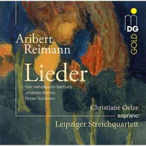 Aribert Reimann: Songs (Mendelssohn, Brahms and Schumann)