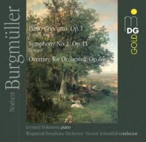 Norbert Burgmüller: Piano Concerto, Overture & Symphony No. 2