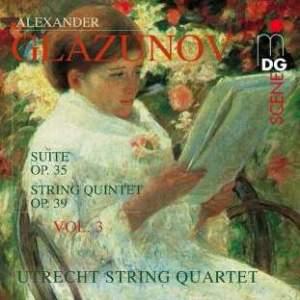 Glazunov: Complete String Quartets Volume 3