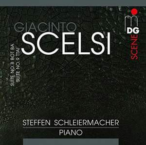 Scelsi: Suites for piano Nos. 8 & 9