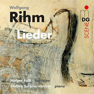 Wolfgang Rihm: Lieder
