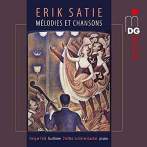 Satie: Mélodies et chansons