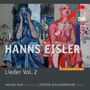 Eisler: Lieder Vol. 2 Songs And Ballads