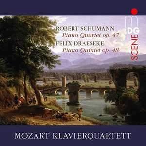 Schumann Piano Quartet & Felix Draeseke Piano Quintet