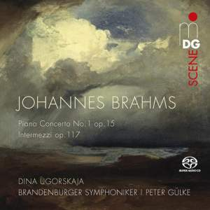 Brahms: Piano Concerto No. 1 & 3 Intermezzi, Op. 117
