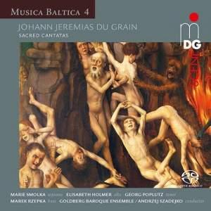 Johann Jeremias Du Grain: Sacred Cantatas