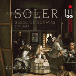 Padre Antonio Soler: Selected Sonatas for Harp