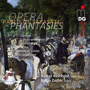 Sarasate: Opera Phantasies Vol. 1