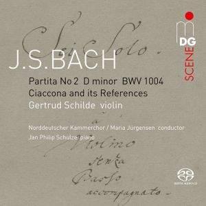 JS Bach: Partita No. 2 & Chaconne & Choral References