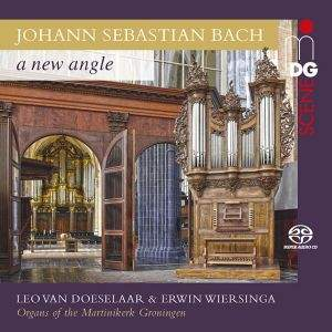 JS Bach: A New Angle - Organ Of The Martinikerk, Groningen
