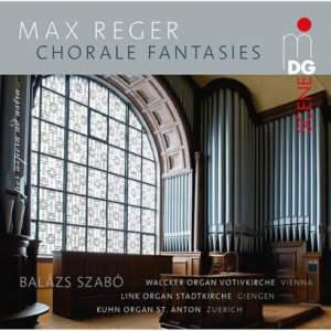 Reger: Chorale Fantasies