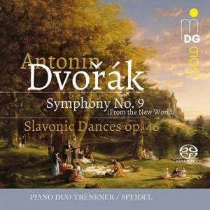 Dvorák: Symphony No. 9 & Slavonic Dances Op. 46