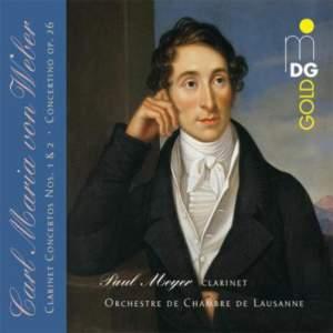 Weber: Clarinet Concertos Nos. 1 & 2 Concertino, Op. 26