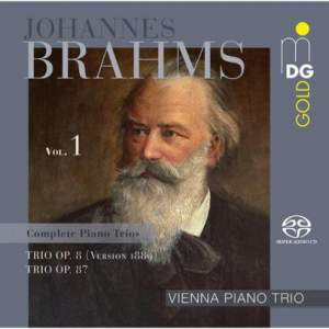 Brahms: Complete Piano Trios Vol. 1