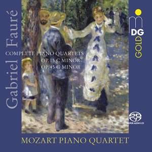 Fauré: Piano Quartets Nos 1 & 2