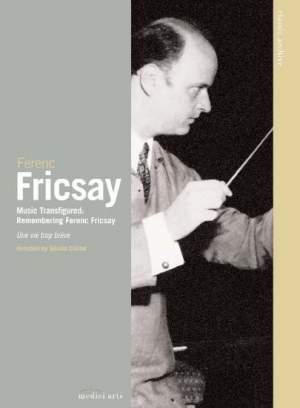 Music Transfigured - Remembering Ferenc Fricsay