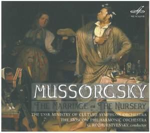 Mussorgsky: The Marriage & The Nursery