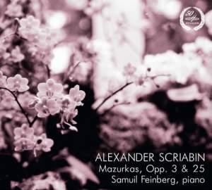Scriabin: Mazurkas Opp. 3 & 25