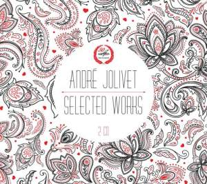 André Jolivet: Selected Works