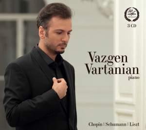 Vazgen Vartanian plays Chopin, Schumann & Liszt