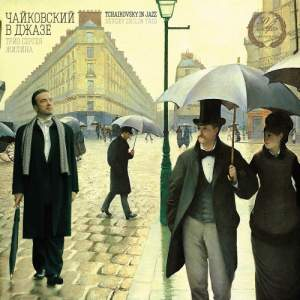 Tchaikovsky in Jazz - Vinyl Edition